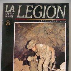 Militaria: REVISTA LEGIONARIA DE LOS TERCIOS. LEGIÓN ESPAÑOLA ABRIL 1995 BOEL MALEG, MELILLA, CEUTA. . Lote 32388835