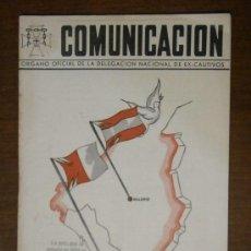 Militaria: REVISTA COMUNICACIÓN ÓRGANO DE EX-CAUTIVOS, Nº 48, 1945. Lote 32691172