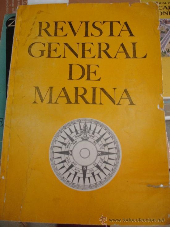 REVISTA GENERAL DE LA MARINA (Militar - Revistas y Periódicos Militares)
