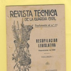 Militaria: GUARDIA CIVIL REVISTA TECNICA DICIEMBRE 1928 SUPL 220 DISPOSICIONES 1928 VOLUMEN I. Lote 34136077