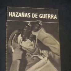 Militaria: HAZAÑAS DE GUERRA - REVISTA PROPAGANDA INGLESA - 2ª GUERRA MUNDIAL - SWP 33 - . Lote 34292596