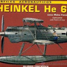 Militaria: HEINKEL HE 60 (LA MÁQUINA Y LA HISTORIA 1) PERFILES AERONÁUTICOS. Lote 34884517