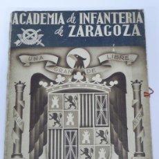 Militaria: ANTIGUO ALBUM DE LA ACADEMIA DE INFANTERÍA DE ZARAGOZA, CURSOS DE SEPTIEMBRE DE 1940 A MARZO DE 1943. Lote 35374500