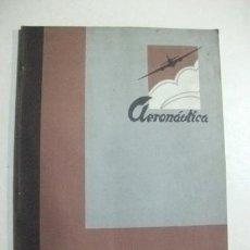 Militaria: REVISTA AERONÁUTICA SEPTIEMBRE-OCTUBRE 1938. Lote 36033025