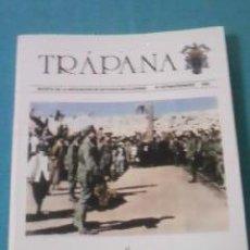 Militaria: REVISTA TRAPÁNA LLEGA A MELILLA DE LA IVª BANDERA 1995. Lote 36493010