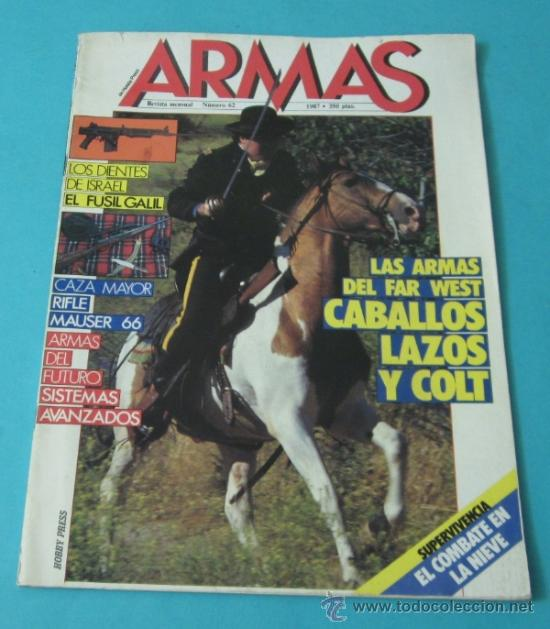 ARMAS Nº 62 1987 (Militar - Revistas y Periódicos Militares)