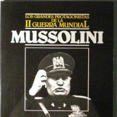 Militaria: LOS GRANDES PROTAGONISTAS DE LA II GUERRA MUNDIAL - MUSSOLINI - . Lote 37555713