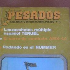 Militaria: REVISTA MEDIOS PESADOS, ARMAMENTO INTERNACIONAL PESADO Nº 16, 1984 . Lote 38749700