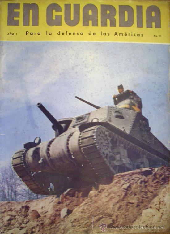 EN GUARDIA - POR LA DEFENSA DE LAS AMERICAS (Militar - Revistas y Periódicos Militares)
