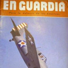 Militaria: EN GUARDIA - POR LA DEFENSA DE LAS AMERICAS. Lote 38756539