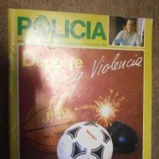 Militaria: REVISTA, POLICIA, Nº48, JULIO - AGOSTO 1989.. Lote 39416567