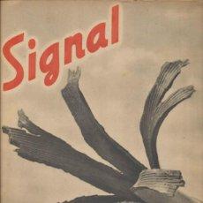 Militaria: SIGNAL. SP Nº 21. 1º NÚMERO DE NOVIEMBRE DE 1941. EN CASTELLANO.. Lote 39999536