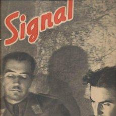 Militaria: SIGNAL Nº 17. 1º NÚMERO DE SEPTIEMBRE DE 1941 .EN ESPAÑOL.. Lote 40144027