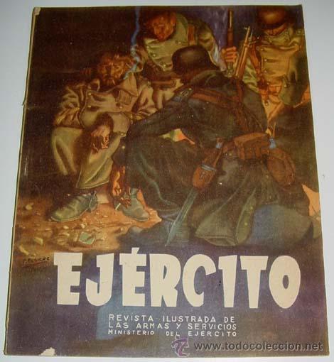 EJÉRCITO. REVISTA ILUSTRADA DE LAS ARMAS Y SERVICIOS Nº 47 DICIEMBRE 1943 - MINISTERIO DEL EJÉRCITO (Militar - Revistas y Periódicos Militares)
