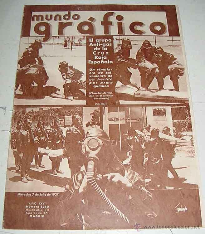 ANTIGUA REVISTA MUNDO GRAFICO - PLENA GUERRA CIVIL - 7 DE JULIO DE 1937 - EL GRUPO ANTI-GAS DE LA CR (Militar - Revistas y Periódicos Militares)