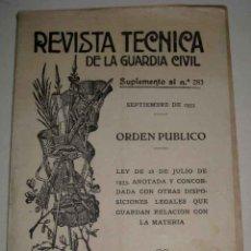 Militaria: 1933.- REVISTA TECNICA DE LA GUARDIA CIVIL. SEPTIEMBRE. SUPLEMENTO 283. ORDEN PUBLICO - 32 PÁGINAS. Lote 38258021