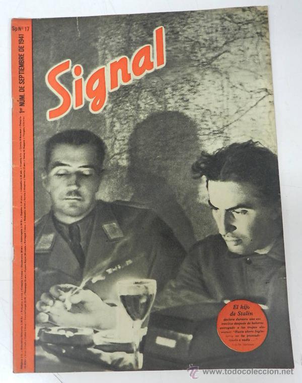 ANTIGUA REVISTA SIGNAL, 1ER NUMERO DE SEPTIEMBRE DE 1941, TIENE 46 PAGINAS, POSTER CENTRAL A COLOR, (Militar - Revistas y Periódicos Militares)