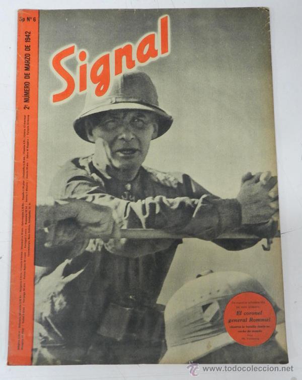 ANTIGUA REVISTA SIGNAL, 2º NUMERO DE MARZO DE 1942, TIENE 46 PAGINAS, POSTER CENTRAL A COLOR, TAMAÑO (Militar - Revistas y Periódicos Militares)