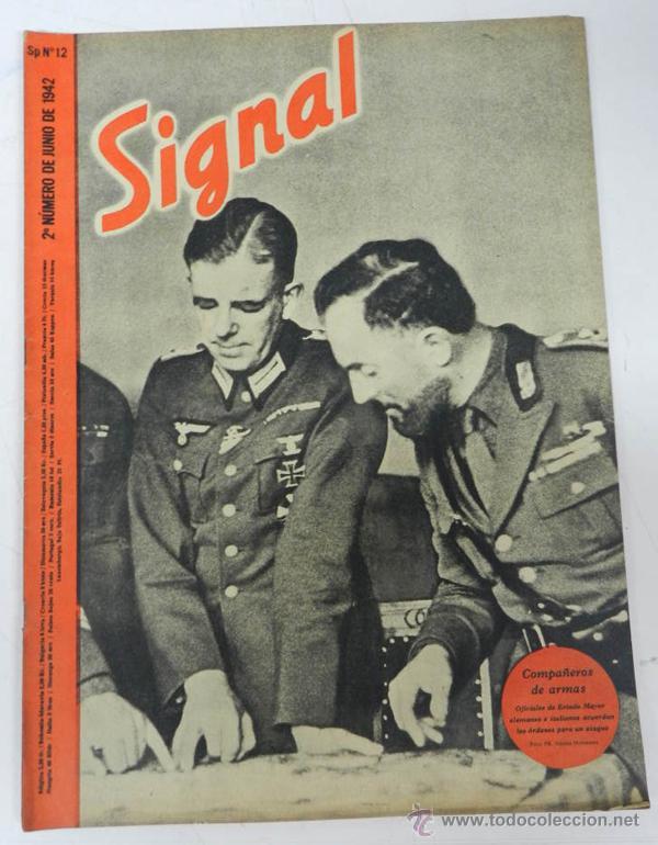 ANTIGUA REVISTA SIGNAL, 2º NUMERO DE JUNIO DE 1942, TIENE 46 PAGINAS, POSTER CENTRAL A COLOR, TAMAÑO (Militar - Revistas y Periódicos Militares)