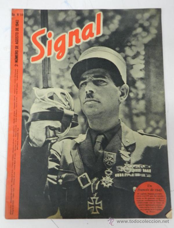 ANTIGUA REVISTA SIGNAL, 2º NUMERO DE AGOSTO DE 1943, TIENE 39 PAGINAS, POSTER CENTRAL A COLOR, TAMAÑ (Militar - Revistas y Periódicos Militares)