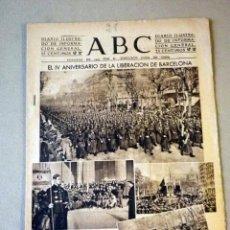Militaria: DIARIO ILUSTRADO, PERIODICO, ABC, 1943, EL IV ANIVERSARIO DE LA LIBERACION DE BARCELONA. Lote 41201086