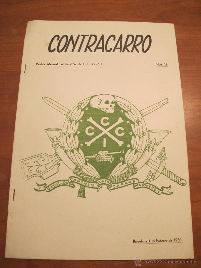 REVISTA CONTRACARRO Nº 11 - REVISTA MENSUAL DEL BATALLON DE C.C.C. Nº1- BARCELONA -AÑO 1956. R-2099 (Militar - Revistas y Periódicos Militares)