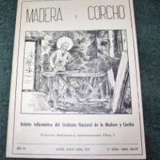 Militaria: REVISTA SINDICAL DE MADERA Y EL CORCHO. Lote 42348852
