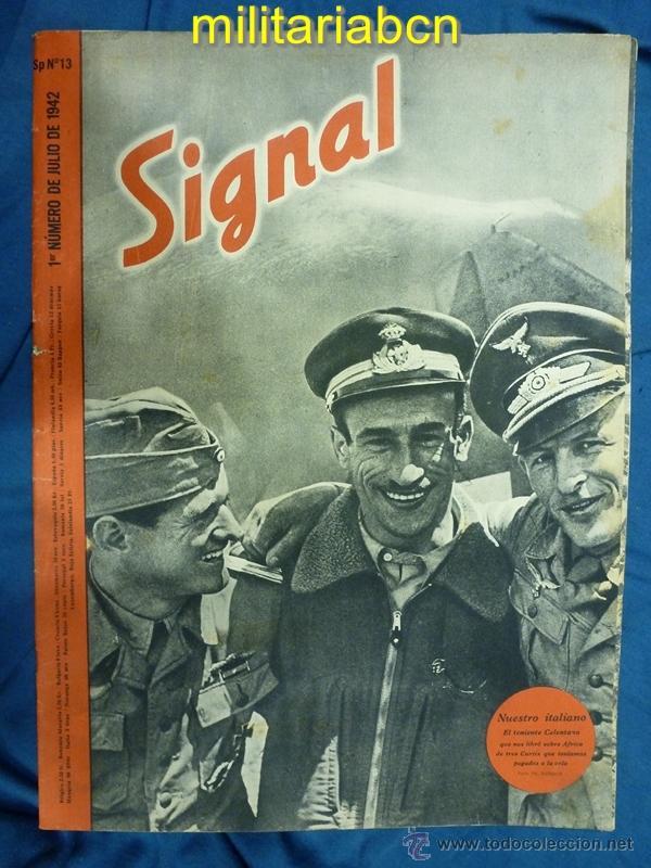 ALEMANIA III REICH. REVISTA SIGNAL. EN CASTELLANO. Nº 13 JULIO 1942. (Militar - Revistas y Periódicos Militares)