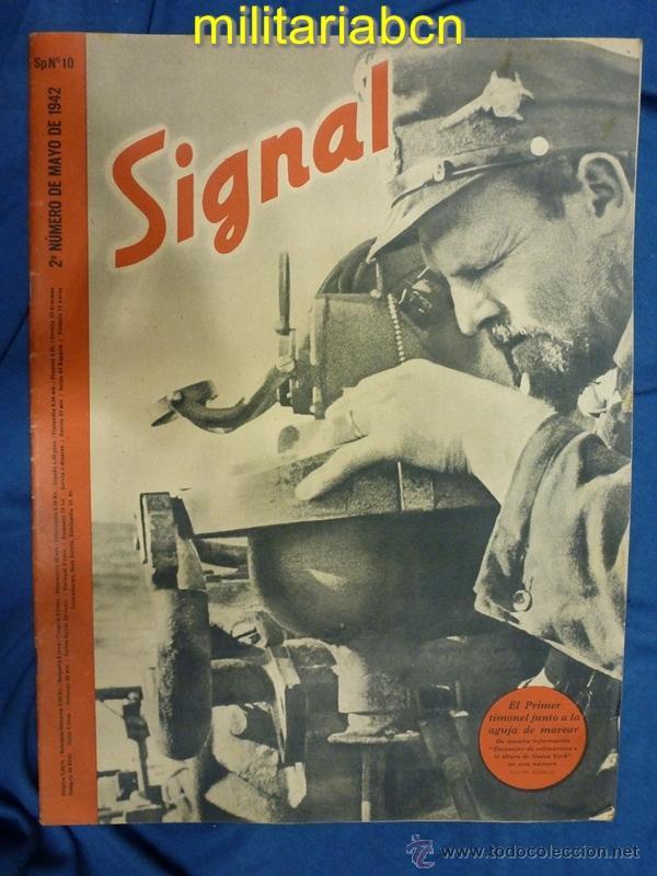 ALEMANIA III REICH. REVISTA SIGNAL. EN CASTELLANO. Nº 10 MAYO 1942. (Militar - Revistas y Periódicos Militares)