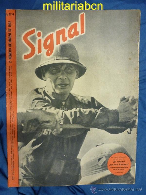 ALEMANIA III REICH. REVISTA SIGNAL. EN CASTELLANO. Nº 6 MARZO 1942. (Militar - Revistas y Periódicos Militares)