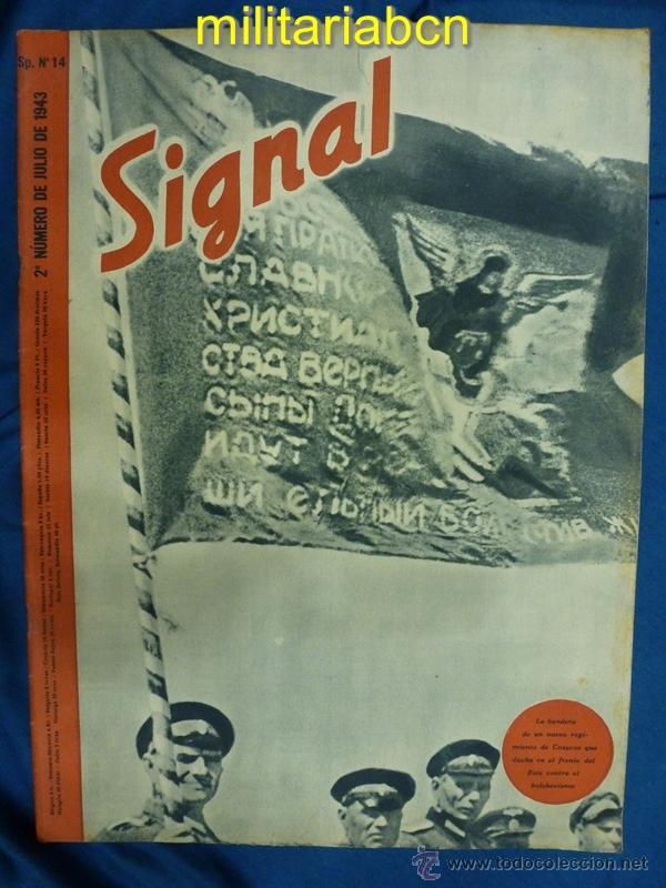 ALEMANIA III REICH. REVISTA SIGNAL. EN CASTELLANO. Nº 14 JULIO 1943. (Militar - Revistas y Periódicos Militares)