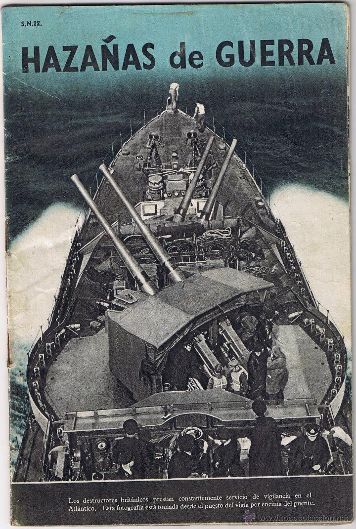 REVISTA HAZAÑAS DE GUERRA - S.N. 22 - ENERO 1941 - (Militar - Revistas y Periódicos Militares)
