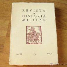 Militaria: REVISTA DE HISTORIA MILITAR AÑO XIII 1969 NUMERO 13. Lote 43214837
