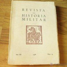 Militaria: REVISTA DE HISTORIA MILITAR AÑO XIII 1968 NUMERO 24. Lote 43214863