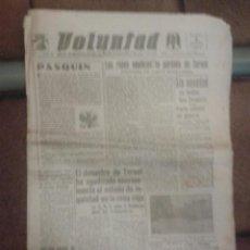 Militaria: VOLUNTAD DIARIO FALANGE ESPAÑOLA 1938 PERDIDA DE TERUEL. IMAGEN PLAZA CATEDRAL. Lote 43531489