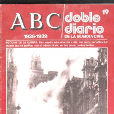 Militaria: ABC DOBLE DIARIO DE LA GUERRA CIVIL. 1936 - 1393. Nº 19. Lote 44785087