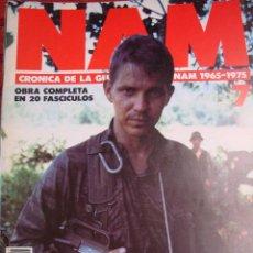 Militaria: NAM. CRONICA DE LA GUERRA DE VIETNAM 1965 - 1975. FASCICULO Nº 7 - VV. AA.. Lote 44196805
