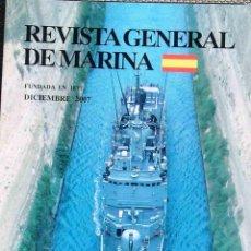 Militaria: MARINA. REVISTA GENERAL DE MARINA, TOMO 253, DICIEMBRE 2007. Lote 45065318