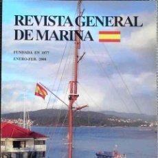 Militaria: MARINA,( REVISTA GENERAL DE) TOMO 254, ENERO-FEBRERO 2008. Lote 45065332