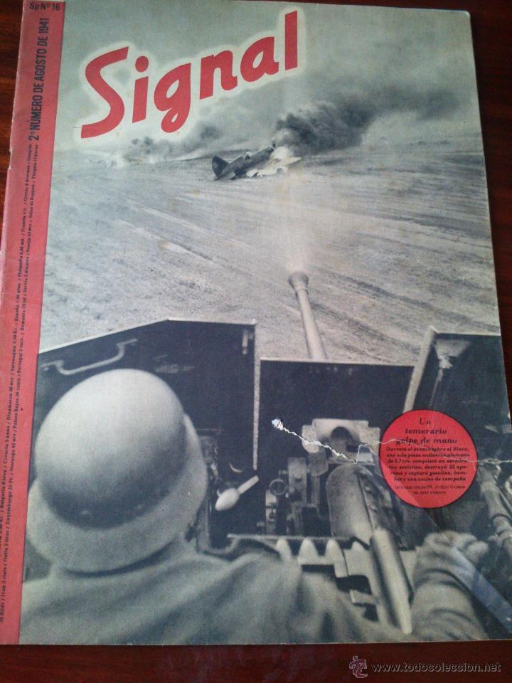 REVISTA SIGNAL Nº 16 AGOSTO 1941 CASTELLANO (Militar - Revistas y Periódicos Militares)