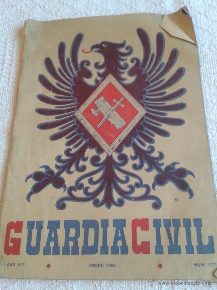 REVISTA DE LA GUARDIA CIVIL. REVISTA OFICIAL DEL CUERPO. ENERO 1959. Nº 177 (Militar - Revistas y Periódicos Militares)