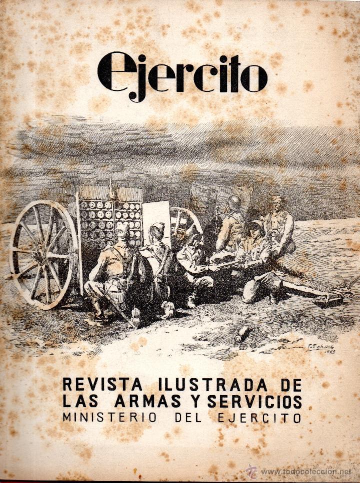 . EJERCITO REVISTA ILUSTRADA DELAS ARMAS Y SERVICIOS MINISTERIO DEL EJERCITO Nº120 ENERO 1950 (Militar - Revistas y Periódicos Militares)