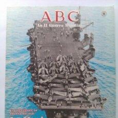Militaria: FASCÍCULO LA MARINA. ABC LA II GUERRA MUNDIAL. Nº 99. 1989. Lote 46021352
