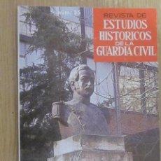 Militaria: REVISTA DE ESTUDIOS HISTORICOS DE LA GUARDIA CIVIL Nº 35. Lote 46124843