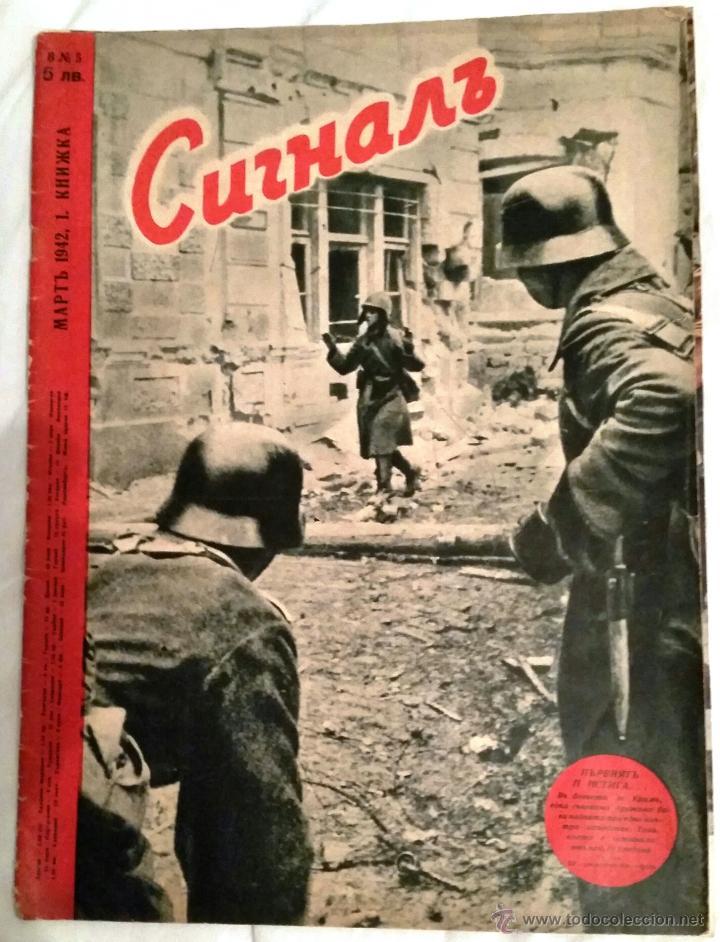 SIGNAL Nº 5 1942 ED. B. REVISTA ALEMANA BÚLGARA - MUY RARO PROPAGANDA ALEMAN III REICH EN CIRILICO (Militar - Revistas y Periódicos Militares)