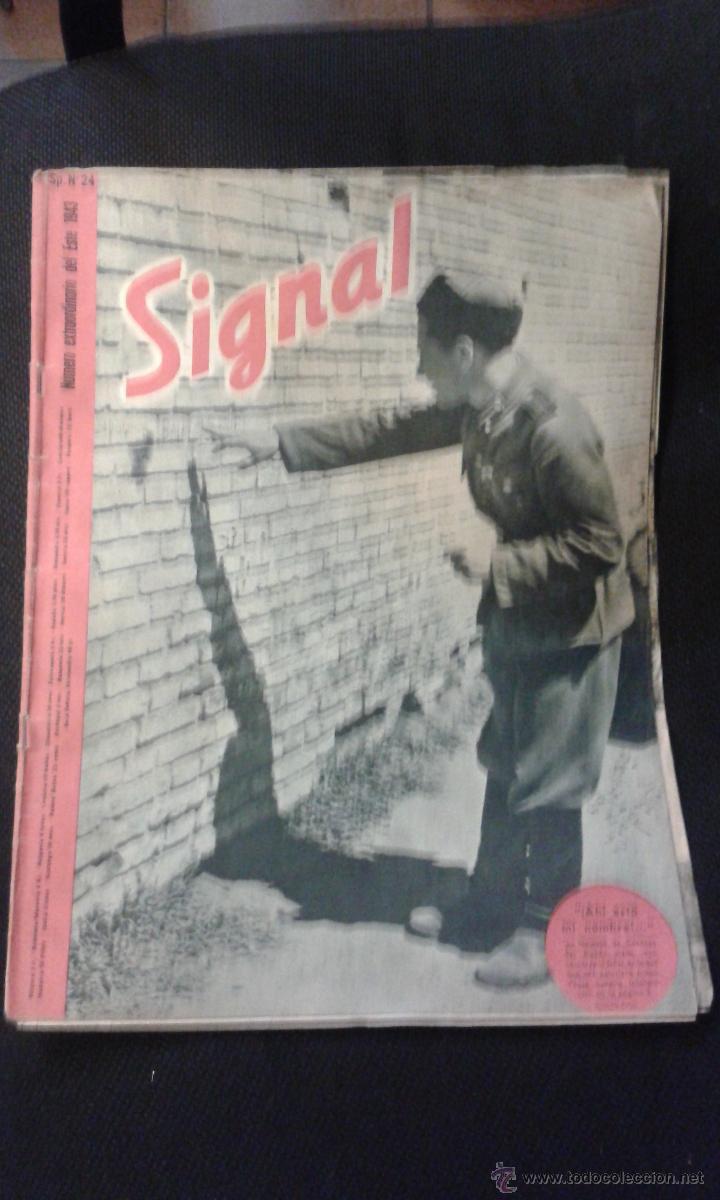 SIGNAL Nº 24 1943 ED. SP. ESPAÑOL REVISTA ALEMANA II GUERRA MUNDIAL ESPECIAL TROPAS ESTE III REICH. (Militar - Revistas y Periódicos Militares)