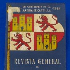 Militaria: REVISTA GENERAL DE LA MARINA. ABRIL [AÑO] 1948. [PERTENECE A] TOMO 134. E. M. DE LA ARMADA. Lote 47587173