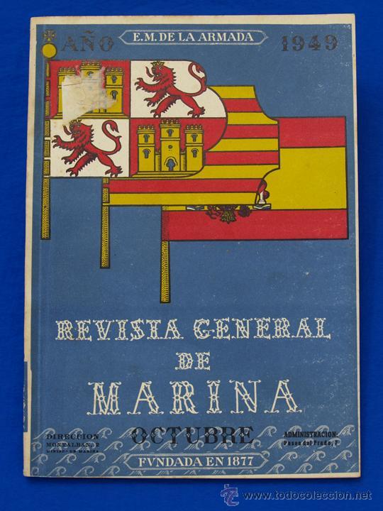 REVISTA GENERAL DE LA MARINA. OCTUBRE [AÑO] 1949. [PERTENECE A] TOMO 137. E. M. DE LA ARMADA (Militar - Revistas y Periódicos Militares)