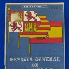 Militaria: REVISTA GENERAL DE LA MARINA. OCTUBRE [AÑO] 1949. [PERTENECE A] TOMO 137. E. M. DE LA ARMADA. Lote 47587363