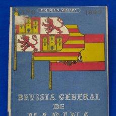 Militaria: REVISTA GENERAL DE LA MARINA. SEPTIEMBRE [AÑO] 1949. [PERTENECE A] TOMO 137. E. M. DE LA ARMADA. Lote 47587571